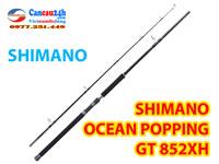 Cần câu biển shimano ocean popping GT 852XH, cần câu biển hạng nặng