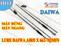 Cần câu mồi giả Daiwa AIRD X 662-702MFS, cần câu lure cá lóc máy đứng - máy ngang